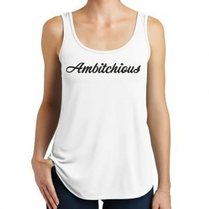 White Ambitchious Tank